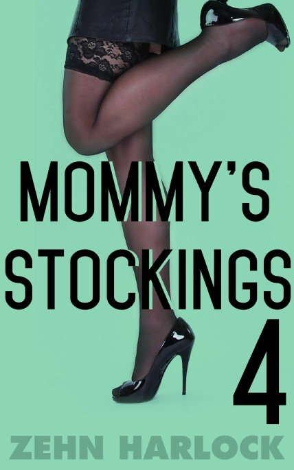 Book Cover Photo: Mommy's Stockings 4 ~ by Zehn Harlock