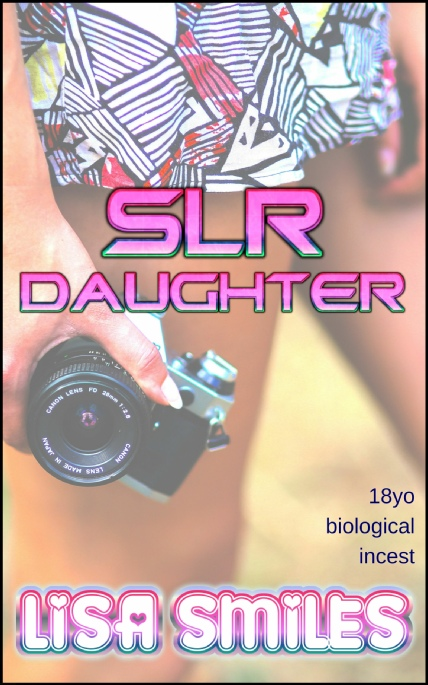 Book Cover Photo: SLR Daughter - by Lisa Smiles