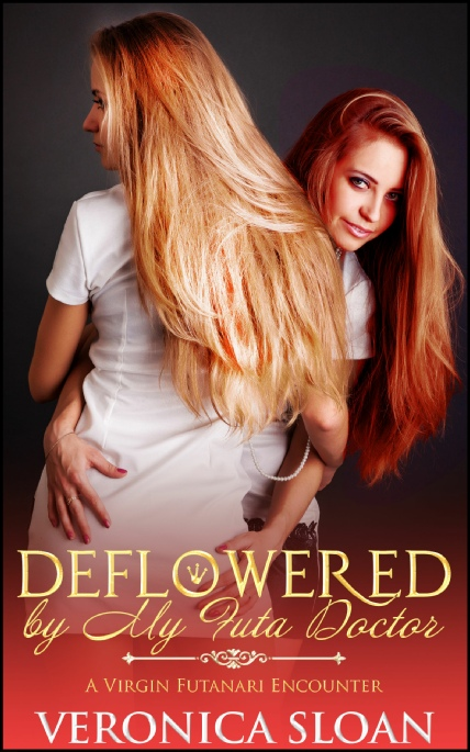 Book Cover Photo: Deflowered by My Futa Doctor ~ by Veronica Sloan