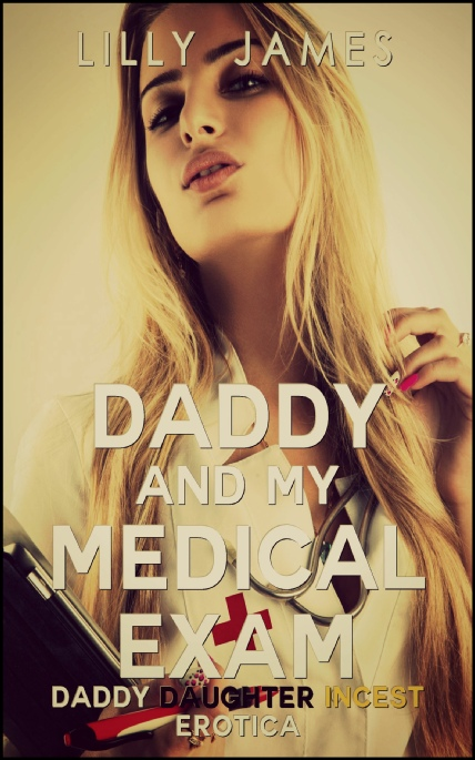 Book Cover Photo: Daddy and the Medical Exam ~ by Lilly James