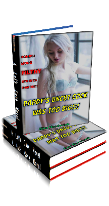 3D Ebook Cover - Daddy's Uncut Cock Was Too Big!!! - by Kim Hardwick