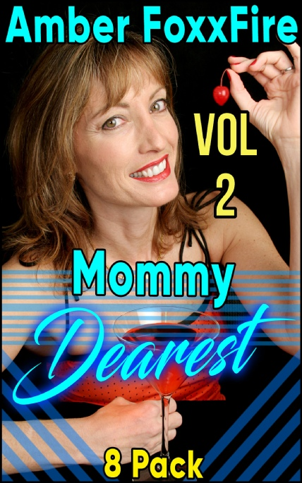 Book Cover Photo: Mommy Dearest 8-Pack - Volume No.2 - by Amber FoxxFire