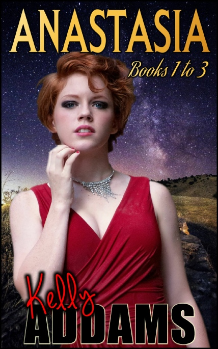 Book Cover Photo: Anastasia ~ Complete 3 Volumes ~ by Kelly Addams