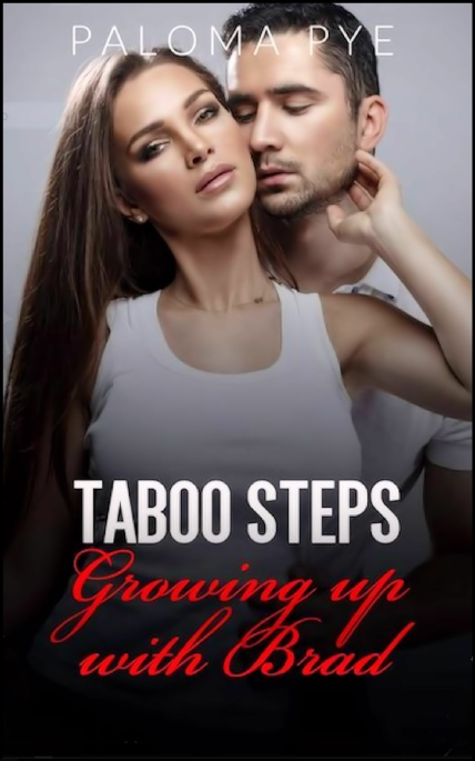 Book Cover Photo: Taboo Steps: Growing up with Brad - by Paloma Pye