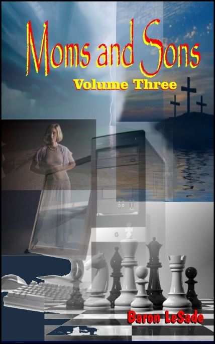 Book Cover Photo: Moms and Sons - Volume No.3 - by Baron LeSade