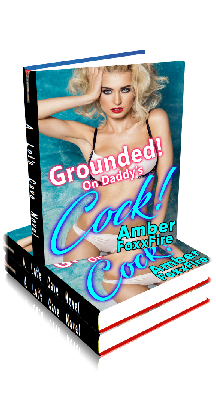 3D Ebook Cover - Grounded! On Daddy's Cock! - by Amber FoxxFire