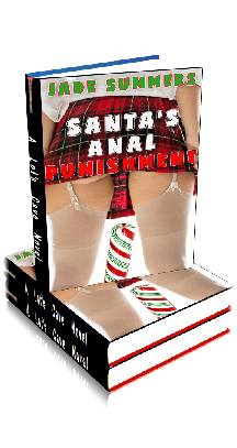 Santa's Anal Punishment ~ by Jade Summers