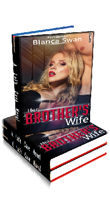 3D Ebook Cover - Her Brother's Wife ~ by Bianca Swan