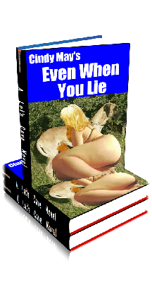 3D Ebook Cover - Even When You Lie ~ Meet the Slutlets No.3 ~ by Cindy May