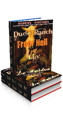3D Ebook Cover - Dude Ranch from Hell - Lily, by La Marchesa