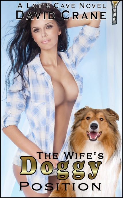Book Cover Photo: The Wife's Doggy Position - by David Crane
