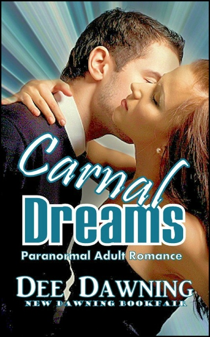 Book Cover Photo: Carnal Dreams - by Dee Dawning