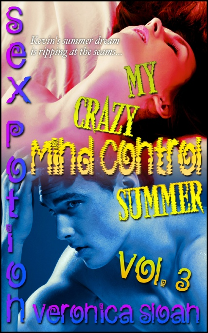 Book Cover Photo: My Crazy Mind Control Summer 3 ~ Supernatural Taboo No.10 ~ by Veronica Sloan