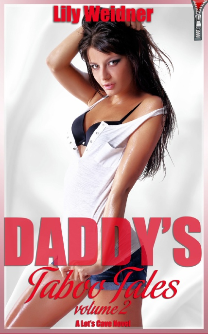 Book Cover Photo: Daddy's Taboo Tales - Volume 1 Bundle - by Lily Weidner