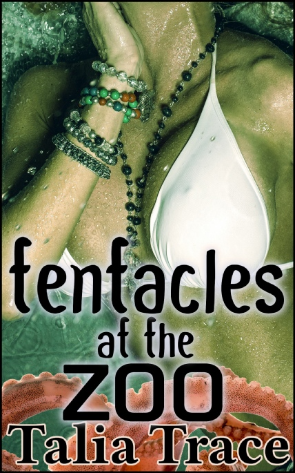 Book Cover Photo: Tentacles at the Zoo - by Talia Trace