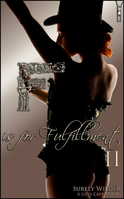 Book Cover Photo: F is for Fulfillment II - Forbidden Passions - by Surely Wilder