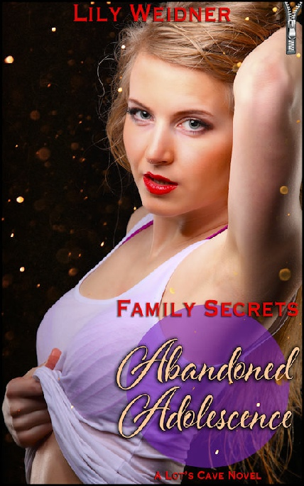 Book Cover Photo: Abandoned Adolescence - Family Secrets No.1 - by Lily Weidner