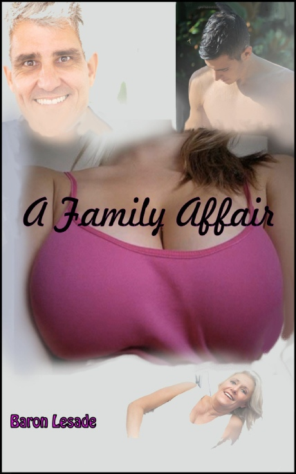 Cover Image - A Family Affair, by Baron LeSade