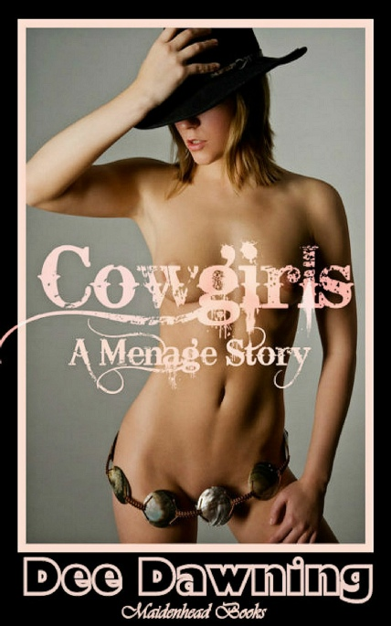 Book Cover Photo: Cowgirls ~ by Dee Dawning