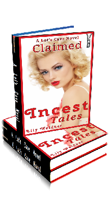3D Ebook Cover - Claimed! - Incest Tales No.6 - by Lily Weidner