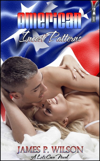 Book Cover Image - American Incest Patterns, by James P. Wilson