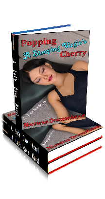 Book Cover Photo - Popping a Sleeping Virgin's Cherry - by Nocturas Dreamwhisper