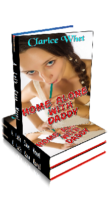 3D Ebook Cover - Home Alone With Daddy - by Clarice Whet
