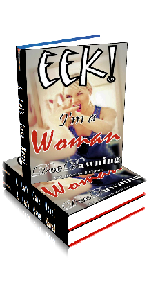 3D Ebook Cover - EEK - I'm a Woman - by Dee Dawning