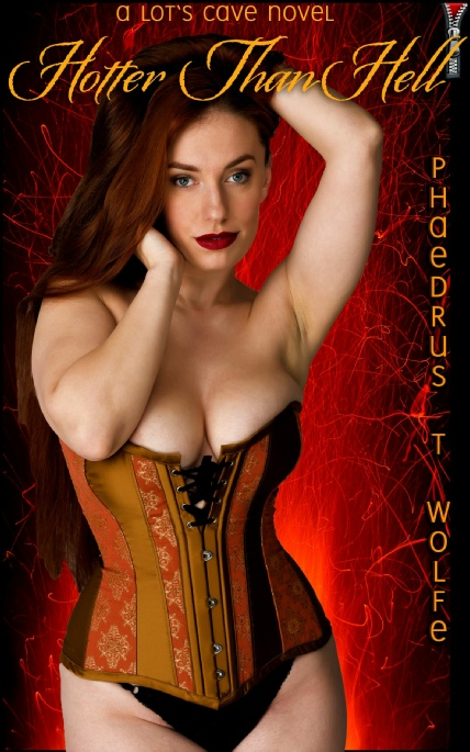 Book Cover Photo: Hotter Than Hell, by Phaedrus T. Wolfe