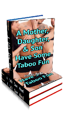 3D Ebook Cover - Some Taboo Fun ~ Mother Daughter and Son ~ Jessica Bella