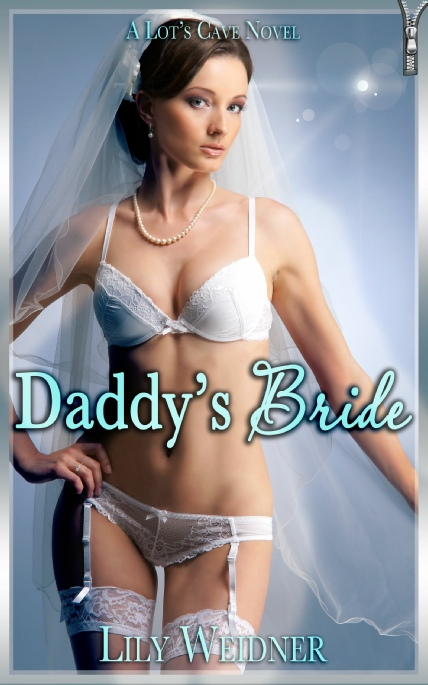 Book Cover Photo: Daddy's Bride - by Lily Weidner
