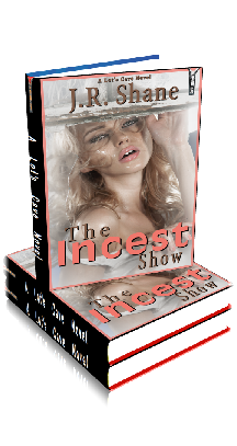 3D Ebook Cover - The Incest Show ~ by J.R. Shane