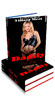 3D Ebook Cover - Daddy, I'm Fertile! - by Tiffany Meat