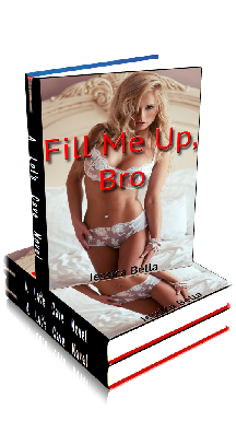 3D Ebook Cover - Fill Me Up, Bro - by Jessica Bella