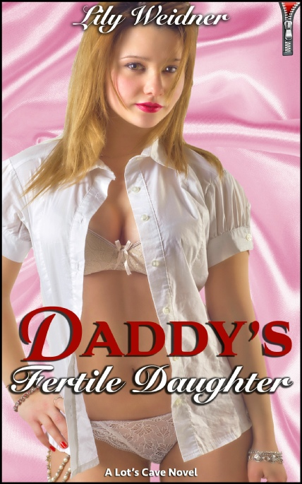 Book Cover Photo: Daddy's Fertile Daughter - by Lily Weidner