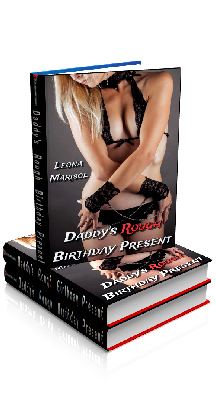 3D Ebook Cover - Daddy's Rough Birthday Present - by Leona Marisol