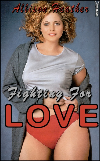 Book Cover Photo: Fighting For Love - Allison Heather