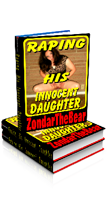 3D Ebook Cover - Raping His Innocent Daughter - by ZondarTheBear
