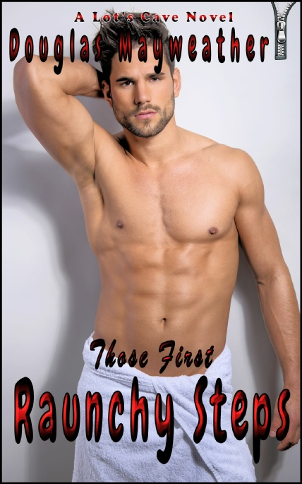 Book Cover Photo: Those First Raunchy Steps - Gay Story 8-Pack - by Douglas Mayweather