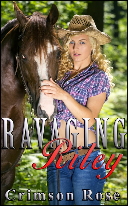 Book Cover Photo: Ravaging Riley - by Crimson Rose