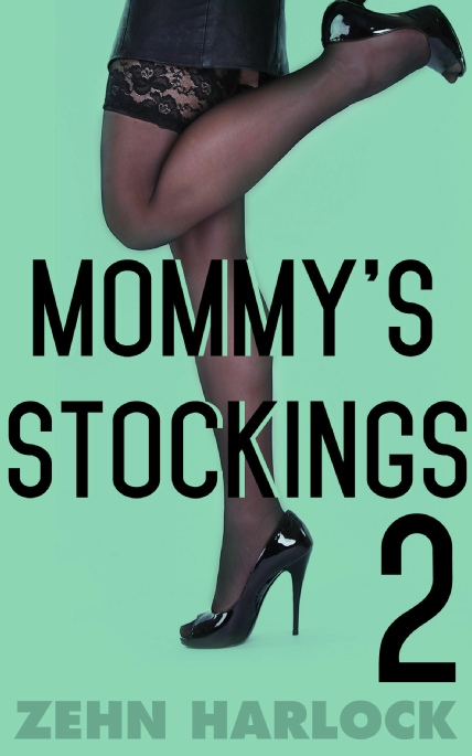 Book Cover Photo: Mommy's Stockings ~ by Zehn Harlock