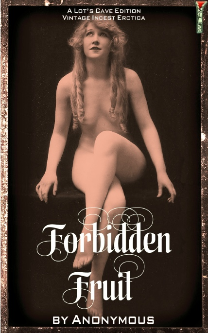Book Cover Photo: Forbidden Fruit, by Anonymous | Lots Cave Edition