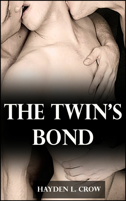 Book Cover Photo: The Twin's Bond - by Hayden L. Crow