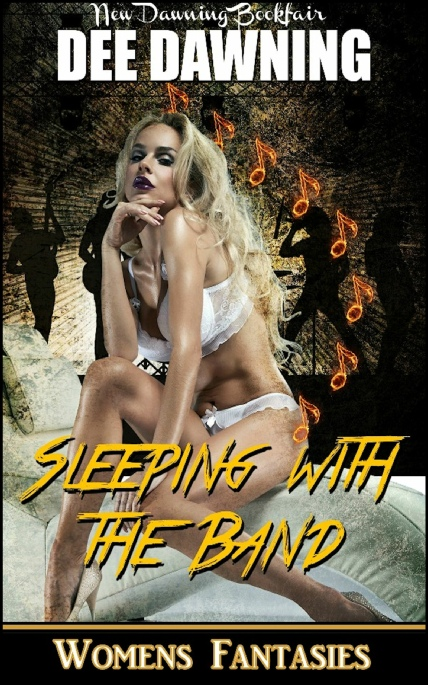 Book Cover Photo: Sleeping With The Band - by Dee Dawning