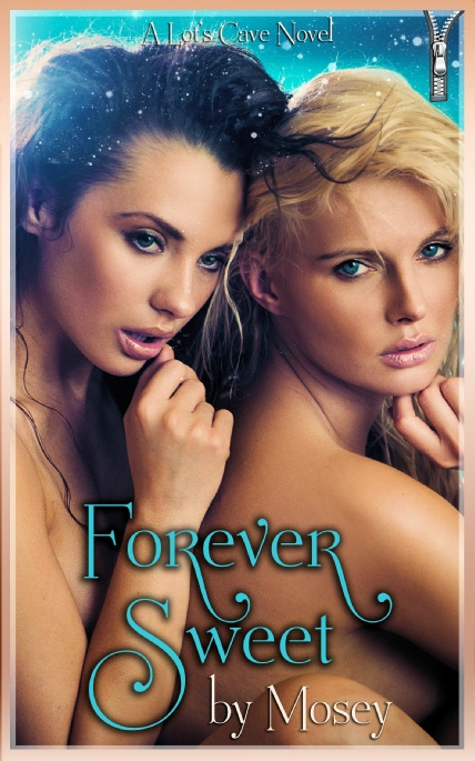 Book Cover Photo: Forever Sweet, by Mosey