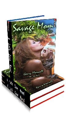 3D Ebook Cover - Savage Mom, by Gerry Maxwell