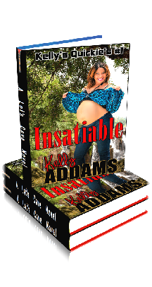 3D Ebook Cover - Insatiable ~ Kelly's Quickies No.1 ~  by Kelly Addams