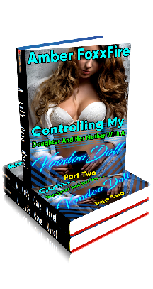 3D Ebook Cover - Controlling My Daughter With A Voodoo Doll - Part 1 - by Amber FoxxFire