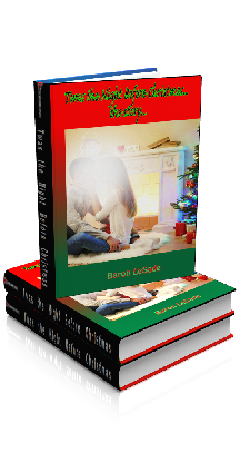 3D Ebook Cover - Twas the Night Before Christmas...The Story - by Baron LeSade