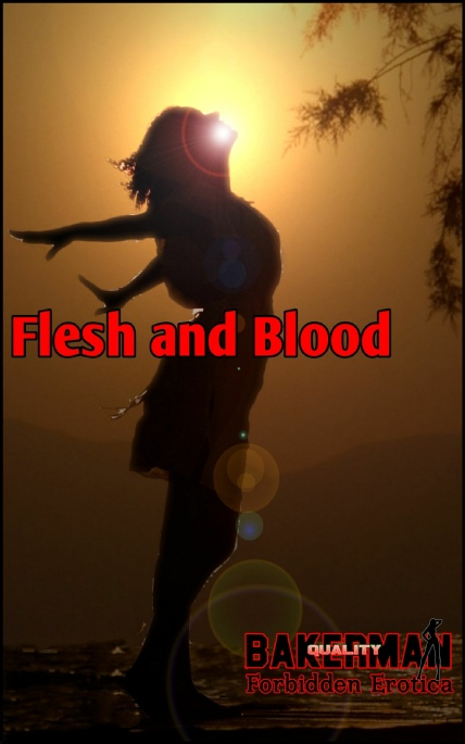 Book Cover Photo: Flesh and Blood - by Bakerman